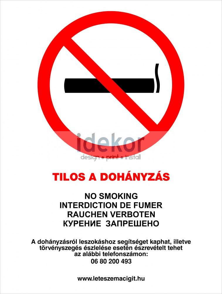 Tilos a dohányzás 2013-as szabályzat alapján.(350 Ft+Áfa)