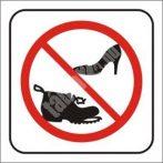 Cipővel belépni Tilos!
