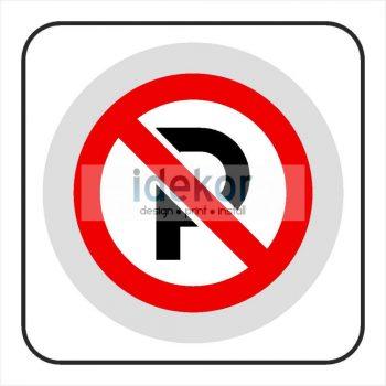 Parkolni tilos matrica/felirat/tábla