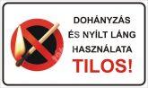 Dohányzás és nyílt láng használata Tilos!