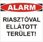 Alarm Riasztóval ellátott terület!