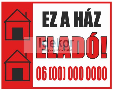 Ez a ház eladó felirat/tábla