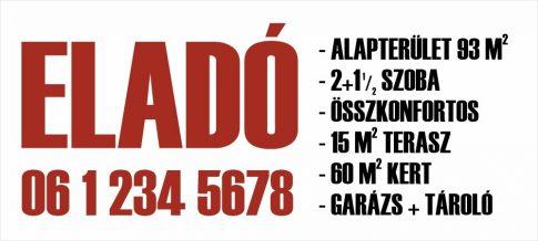 Nagy méretű piros-fekete eladó/kiadó felirat/tábla egyedi információkkal