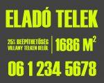Szürke-zöld eladó/kiadó felirat/tábla egyedi információkkal