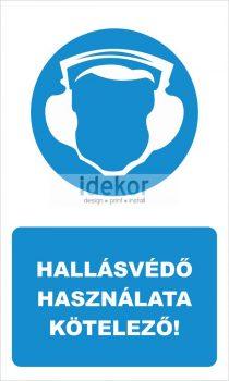 Hallásvédő használata kötelező! felirat