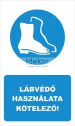 Lábvédő használata kötelező! felirat