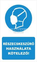 Részecskeszűrő használata kötelező! felirat
