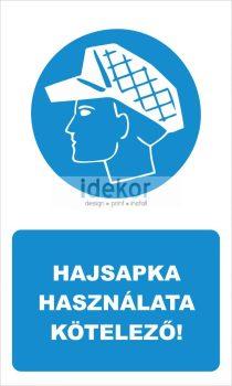 Hajsapka használata kötelező! felirat