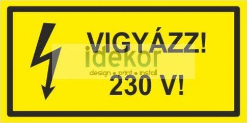 Vigyázz! 230 V!