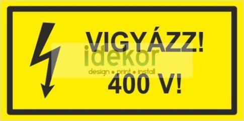 Vigyázz! 400 V!