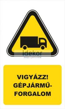 Vigyázz, gépjármű forgalom! 2