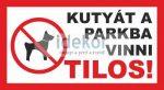 Kutyát a parkba vinni tilos!