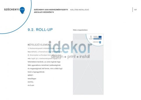 Széchenyi Terv 2020 Roll-up - Molinó