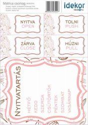 Gazdaságos NYITVA TARTÁS matrica csomag 07