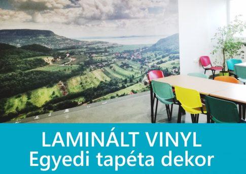 Egyedi tapéta dekor - nyomtatott laminált vinyl